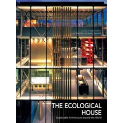 Ecological House Sustainable Architecture Around the World