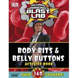 Richard Hammond's Blast Lab Body Bits & Belly Buttons Activity Book