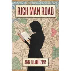 Rich Man Road by Ann Glamuzina