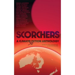 SCORCHERS: A CLIMATE FICTION ANTHOLOGY