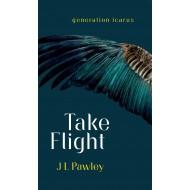 Take Flight by JL Pawley