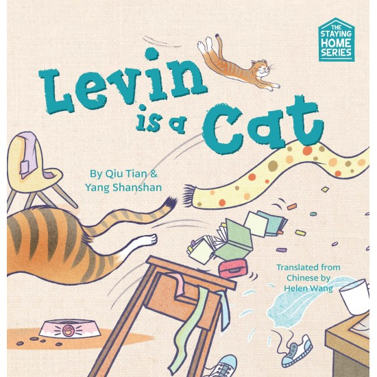 THE STAYING HOME SERIES: LEVIN IS A CAT